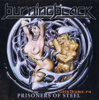 Burning Black - Prisoners Of Steel (2008) (Lossless) + МР3