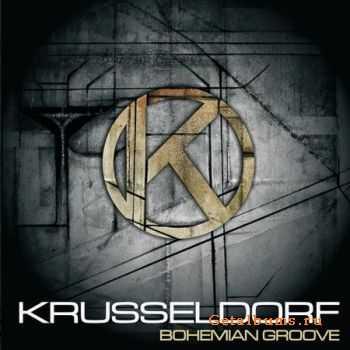 Krusseldorf - Bohemian Groove (2010) (Lossless) + MP3