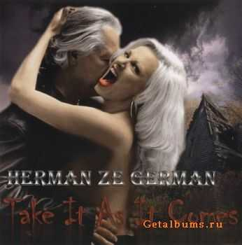 Herman Ze German - Take It As It Comes (2010) (Lossless) + MP3
