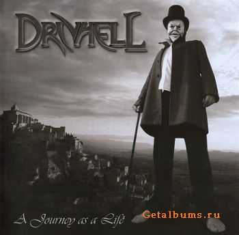 Drivhell - A Journey As A Life (2009) (Lossless) + MP3