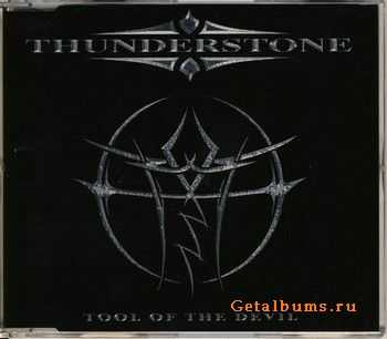 Thunderstone - Tool Of The Devil 2005 (Single)