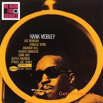 Hank Mobley - No Room For Squares (1963)