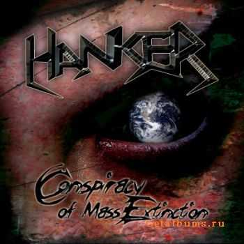 Hanker - Conspiracy of Mass Extinction (2010)