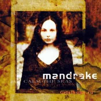 Mandrake - Calm The Seas (2003) (Lossless) + MP3