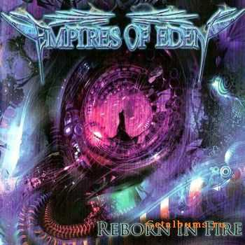 Empires Of Eden - Reborn In Fire (2010) (Lossless) + MP3