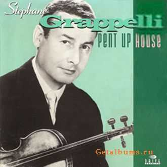 Stephane Grappelli - Pent Up House (1962)