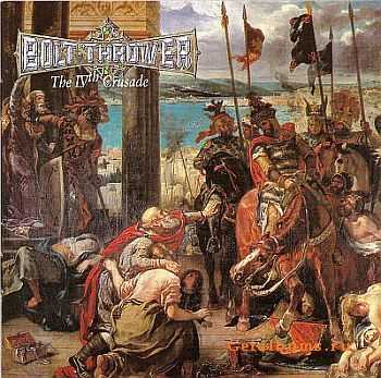 Bolt Thrower - The IVth Crusade (1992) (LOSSLESS)