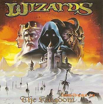 Wizards -  Kingdom (2001) [First original edition] [MP3+LOSSLESS]
