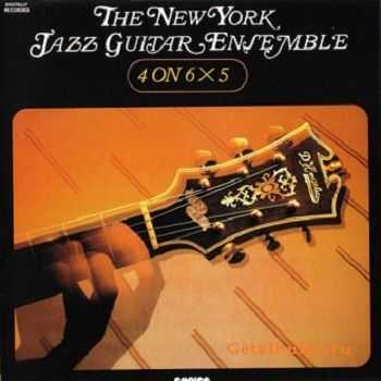 The New York Jazz Guitar Ensemble - 4 On 6 X 5 (1974)