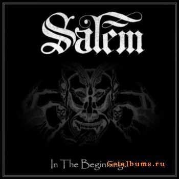 Salem - In The Beginning (2010)