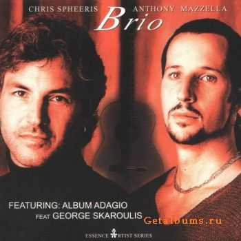 Chris Spheeris and Anthony Mazzella - Brio (2002) (Lossless) + MP3