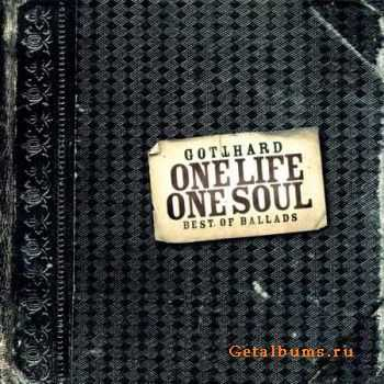 Gotthard - One Life One Soul: Best Of Ballads (2002) (Lossless) + MP3