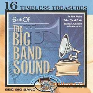 BBC Big Band Orchestra - Best Of The Big Band Sound (2000)