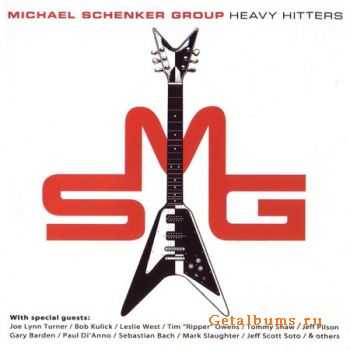 The Michael Schenker Group - Heavy Hitters (2005) (Lossless + MP3)