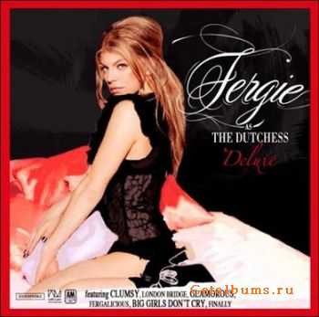 Fergie - The Dutchess (Deluxe Edition) (2008)