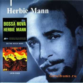 Herbie Mann - Do The Bossa Nova & Latin Fever 1964 (2000)