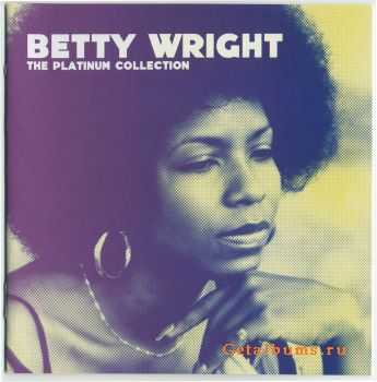 Betty Wright - The Platinum Collection (2007)