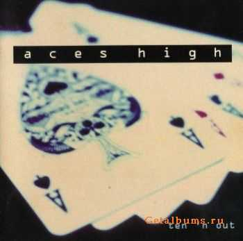 Aces High - Ten'n Out (1994)