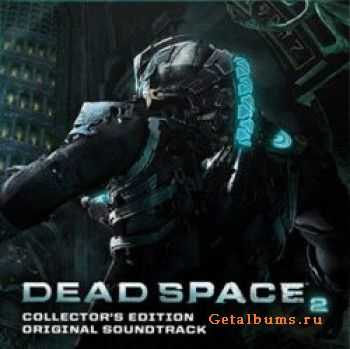 Jason Graves - Dead Space 2 OST (Collector's Edition) (2011)