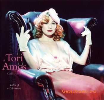 Tori Amos - Tales Of A Librarian: Collection (2003) (Lossless + MP3)