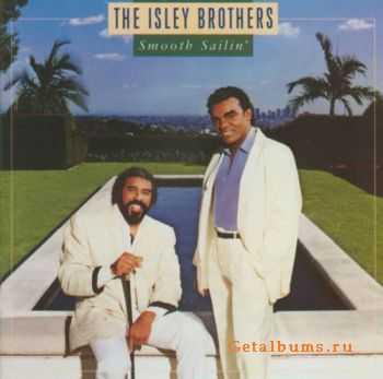 The Isley Brothers - Smooth Sailin' (1987) HQ