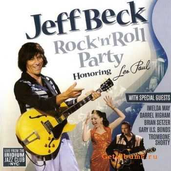 Jeff Beck - Rock 'n' Roll Party (Live) 2011 (Lossless) + MP3