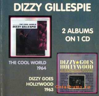 Dizzy Gillespie - The Cool World + Dizzy Goes Hollywood (2001)