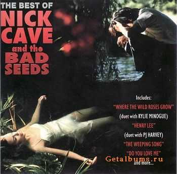 Nick Cave And The Bad Seeds - The Best Of (1996)