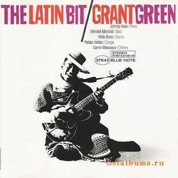 Grant Green - The Latin Bit (1962)