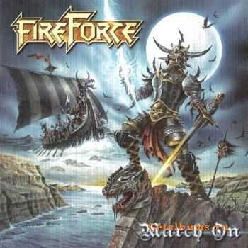 FireForce - March On (2011) (Lossless) + MP3