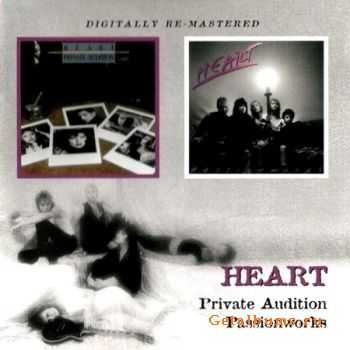 Heart - Private Audition (1982) & Passionworks (1983) (Lossless) + MP3