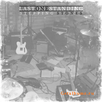 Last One Standing - Stepping Stones (EP) [2011]