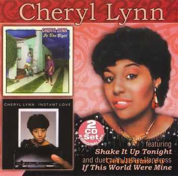 Cheryl Lynn - In The Night / Instant Love (2006)
