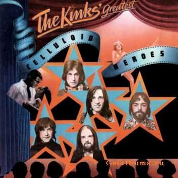The Kinks - Greatest: Celluloid Heroes (2001) (Lossless) + MP3