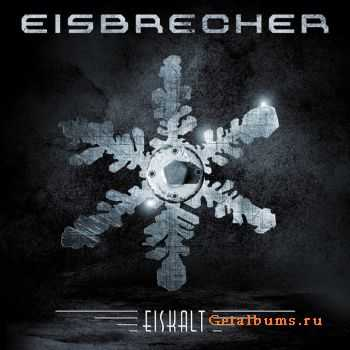 Eisbrecher - Eiskalt (Limited Edition) - (2011)