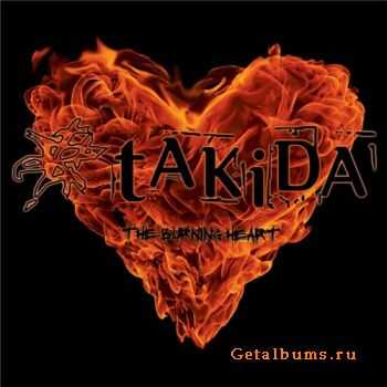 Takida - The Burning Heart (2011)