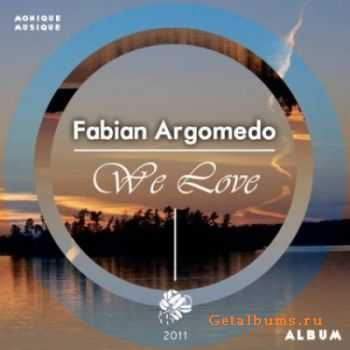 Fabian Argomedo - We Love (2011)