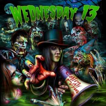 Wednesday 13 - Calling All Corpses (2011)