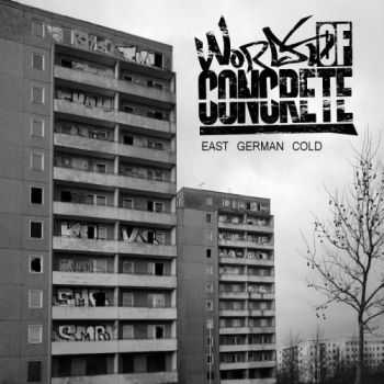 Words Of Concrete - East German Cold (2011)