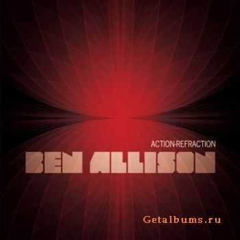 Ben Allison - Action-Refraction (2011) FLAC