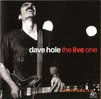 Dave Hole - The Live One (2003)