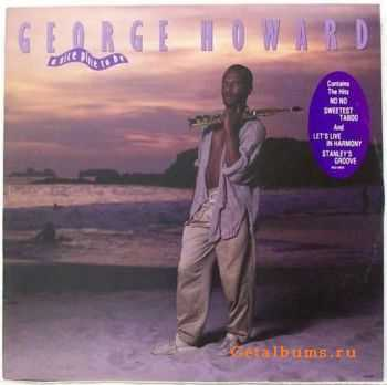 George Howard - A Nice Place To Be (1986)