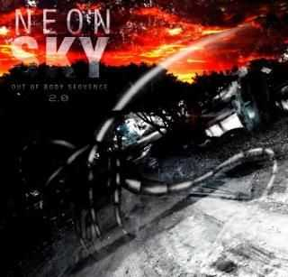Neon Sky - Out Of Body Sequence 2.0 (EP) (2011)