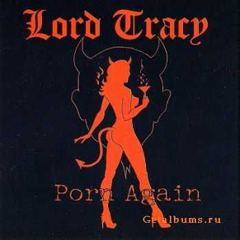 Lord Tracy - Porn Again (2008)