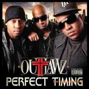Outlawz – Perfect Timing (iTunes) (2011)