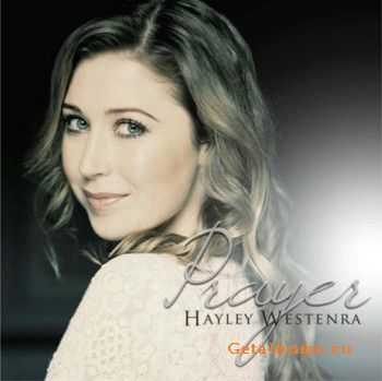 Hayley Westenra - Prayer (2007)  lossless