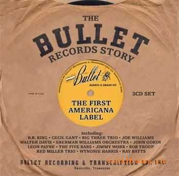 The Bullet Records Story: The First Americana Label (2011)