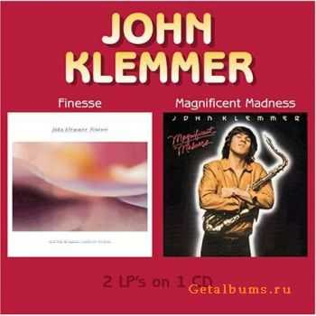 John Klemmer - Finesse/Magnificent Madness (2005)