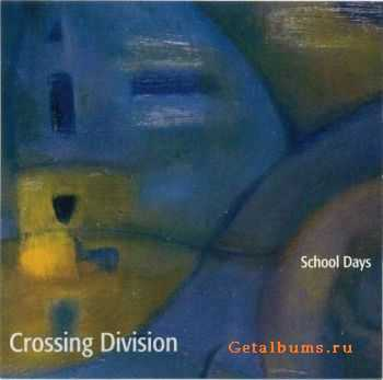 School Days - Crossing Division (2001)
