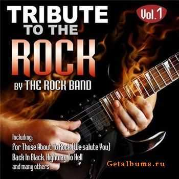 The Rock Band - Tribute To The Rock Vol. 1 (2011)
